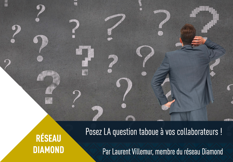 Description de Posez LA question taboue à vos collaborateurs !