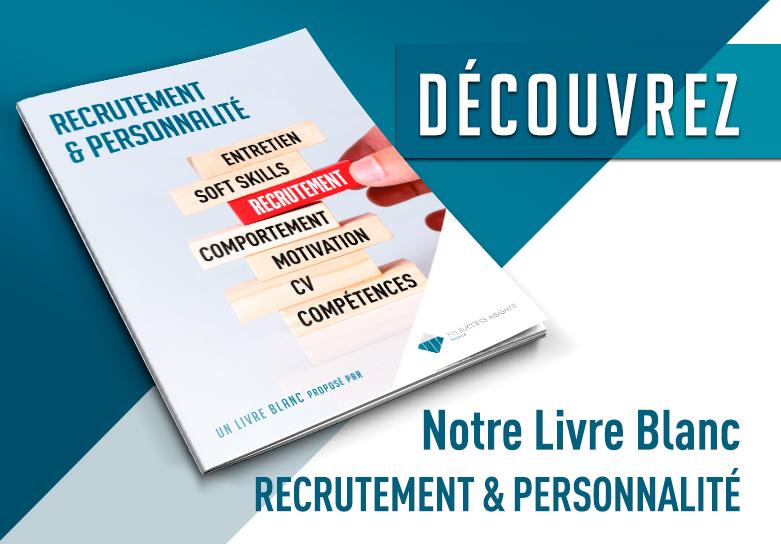 Description de Découvrez notre Livre blanc : Recrutement & personnalité